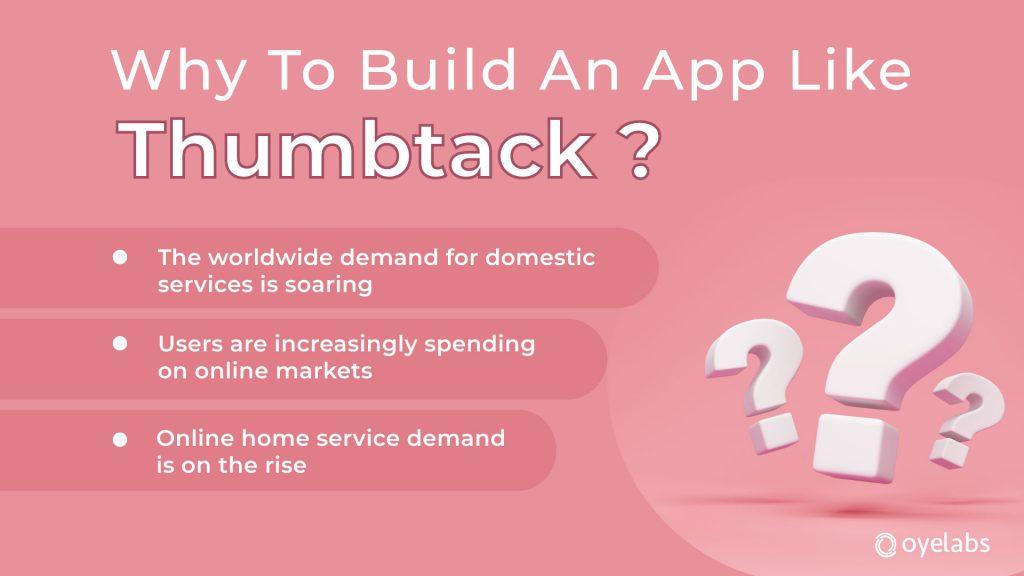 Why build thumbtack like app